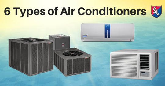 6 Different Types of Air Conditioners Choosing Your A/C