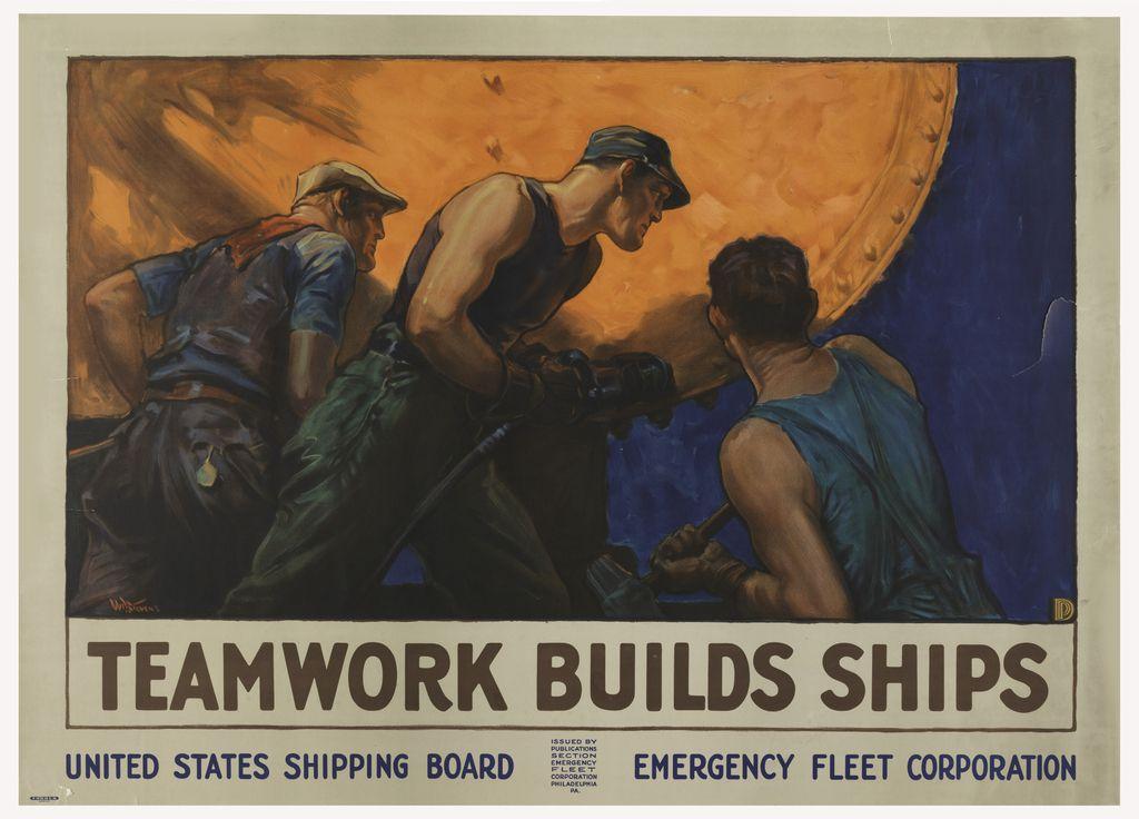 William Dodge Stevens : Teamwork Builds Ships, 1918