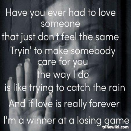 Winner At A Losing Game Rascal Flatts Lyrics Pinterest