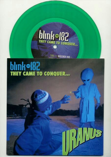 Blink 182 They Came To Conquer Uranus Limited 7 45 Rpm Green Vinyl Single Blink 182 They Came To Conquer Ura Vinyl Records Blink 182 Record Collectors