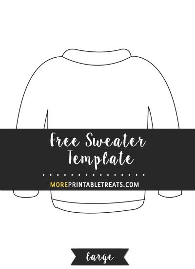 Free Sweater Template - Large Shapes and Templates Printables