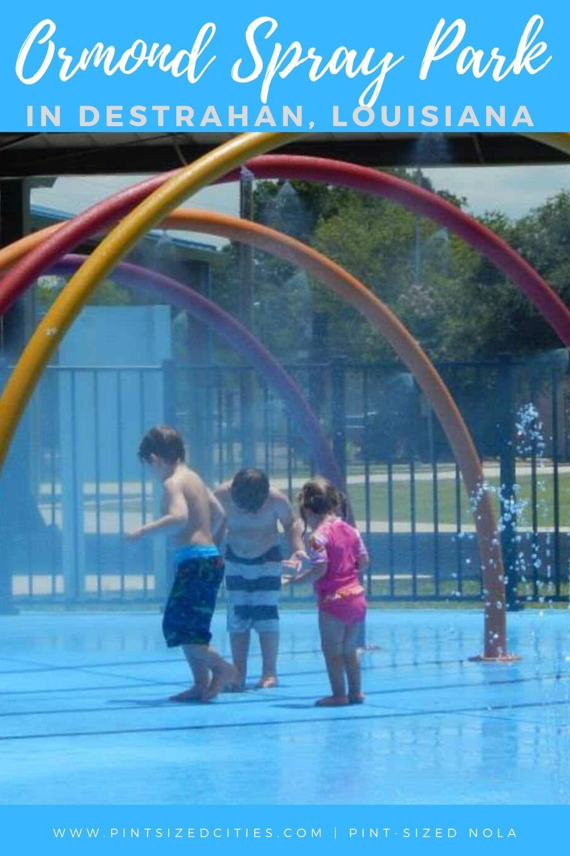 Ormond Spray Park in 2020 Spray park, New orleans with
