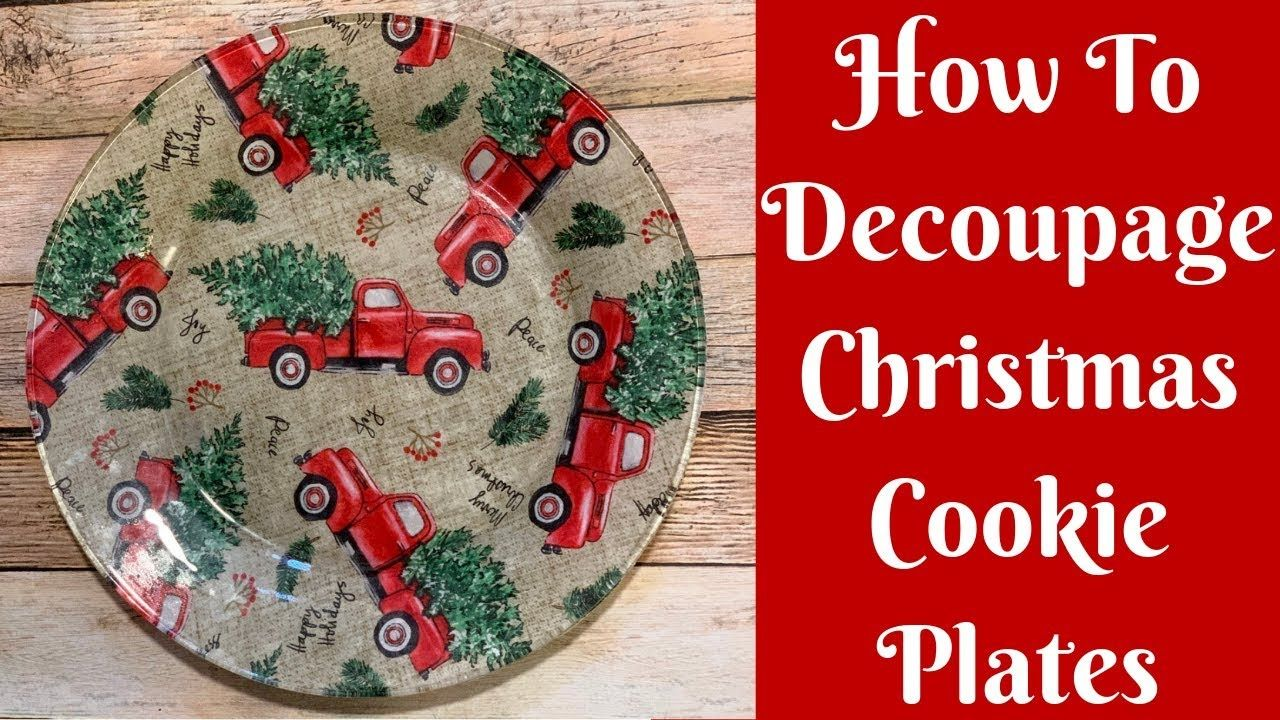Dollar Tree Christmas Crafts: How To Decoupage Christmas Cookie Plates - YouTube