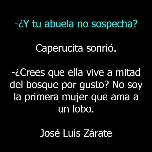 Caperucita Roja Y El Lobo Feroz Frases Pinterest Lobos Frases