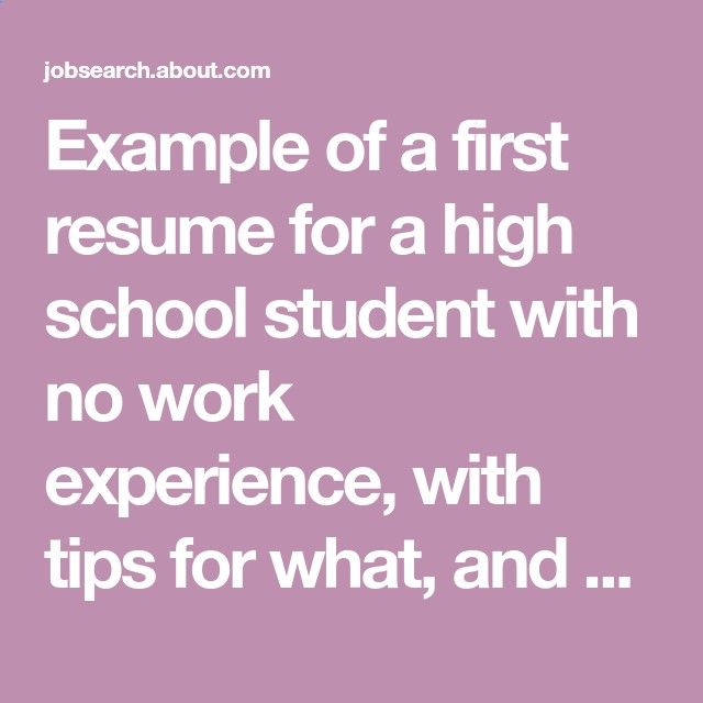 Example of a first resume for a high school student with no work - example of resume for high school student