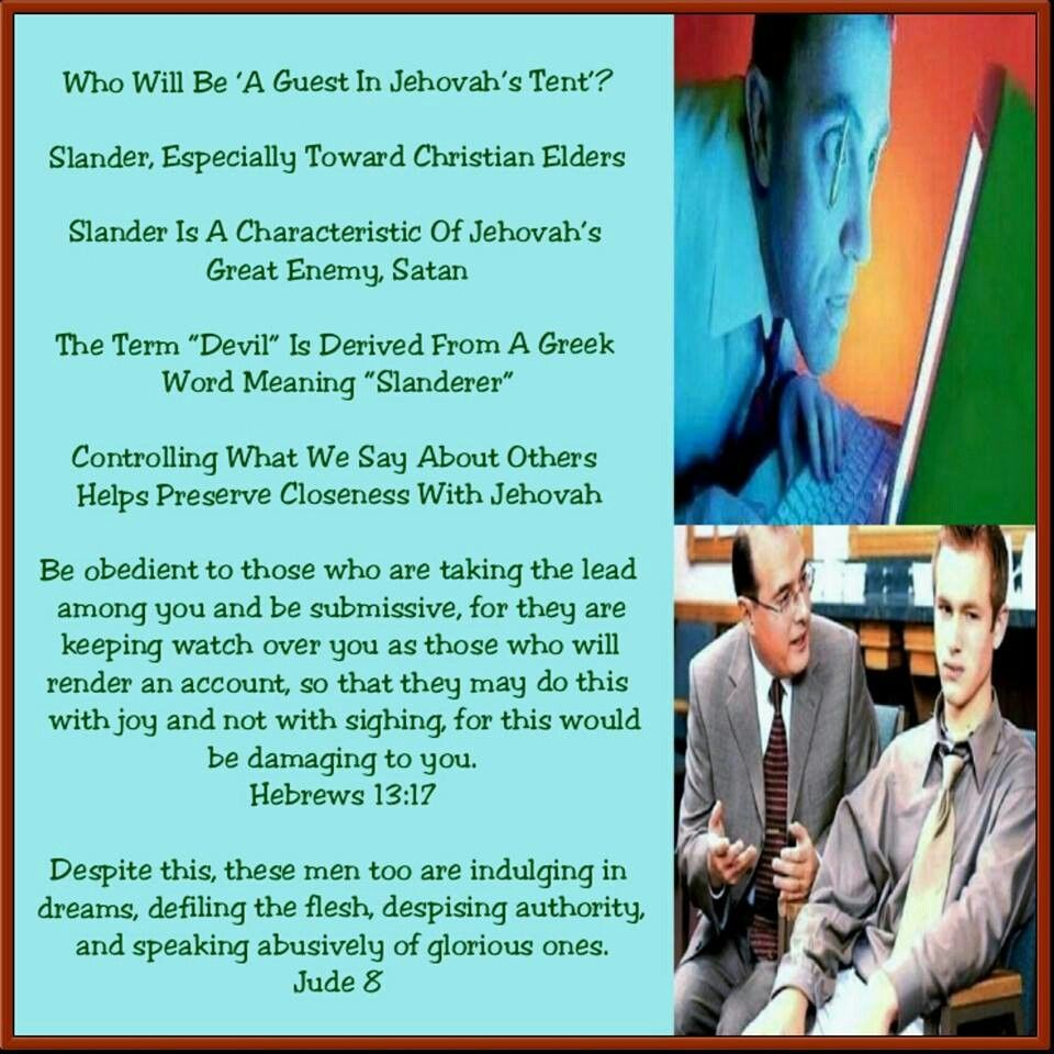 Who Will Be 'A Guest In Jehovah's Tent'? Slander, Especially