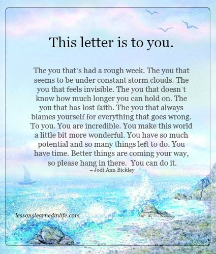 Lessons Learned In Life The Letter To You Wisdom Life Quotes