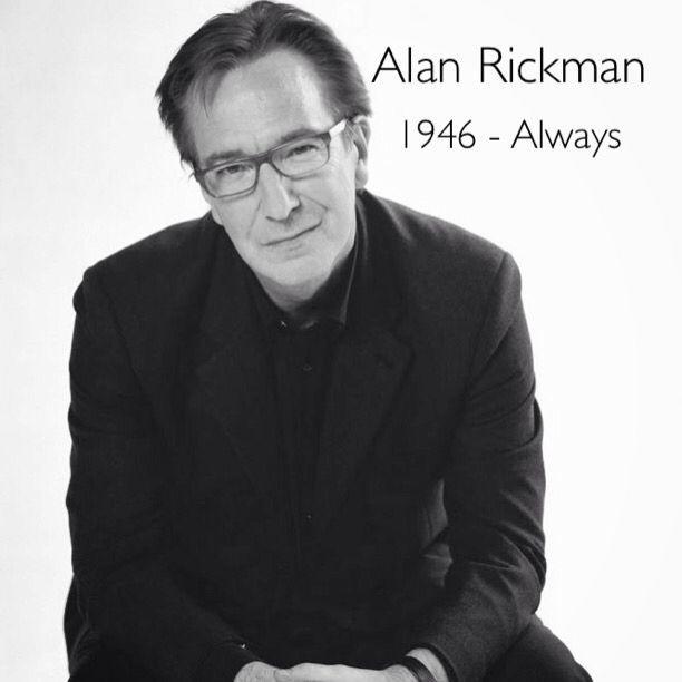 Heartbroken. Alan Rickman 1946 - Always.