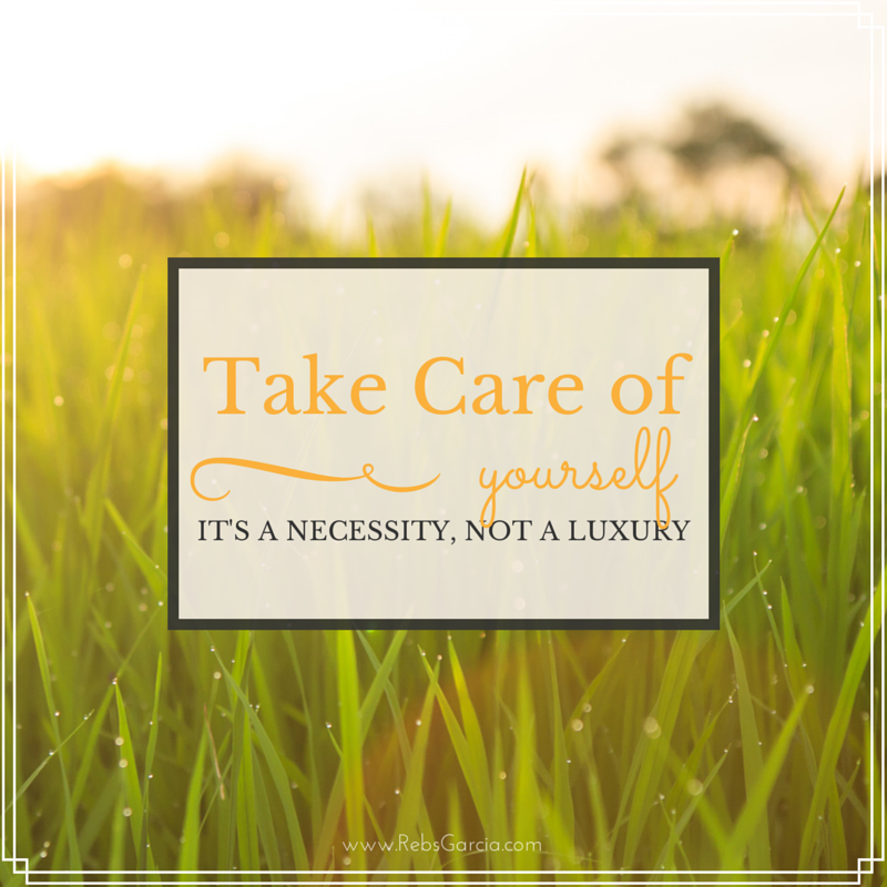 Take care of Yourself - Necessity or Luxury?