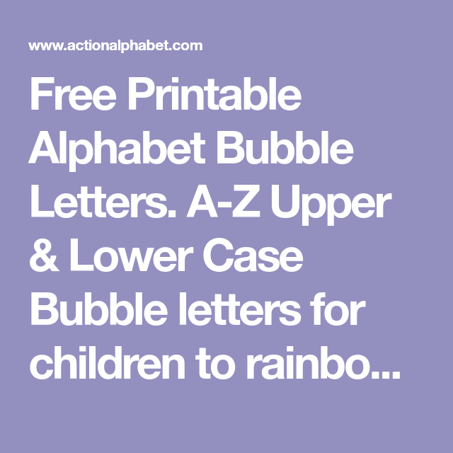 Free Printable Alphabet Bubble Letters A Z Upper Lower Case