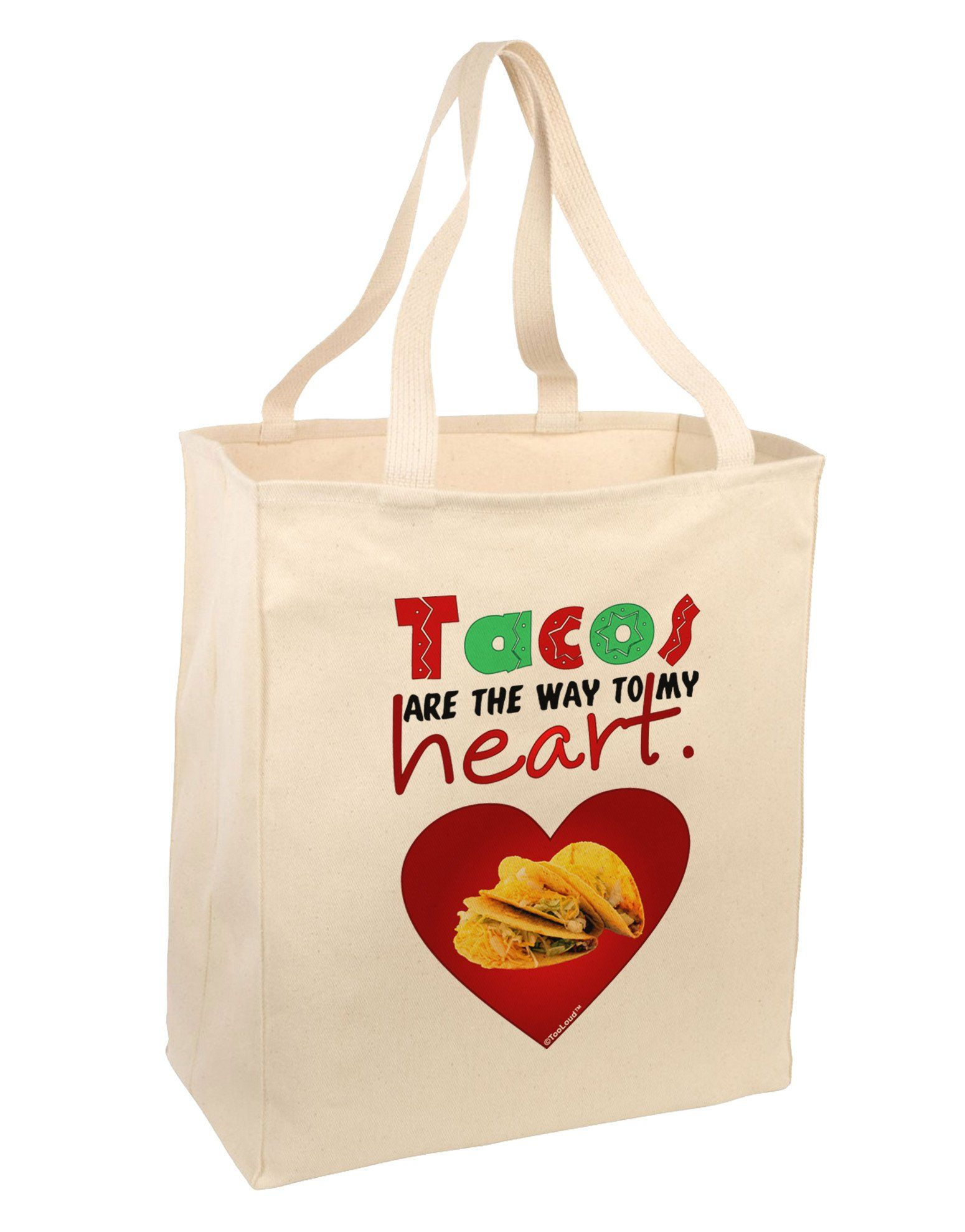 Tacos Are the Way To My Heart Large Grocery Tote Bag