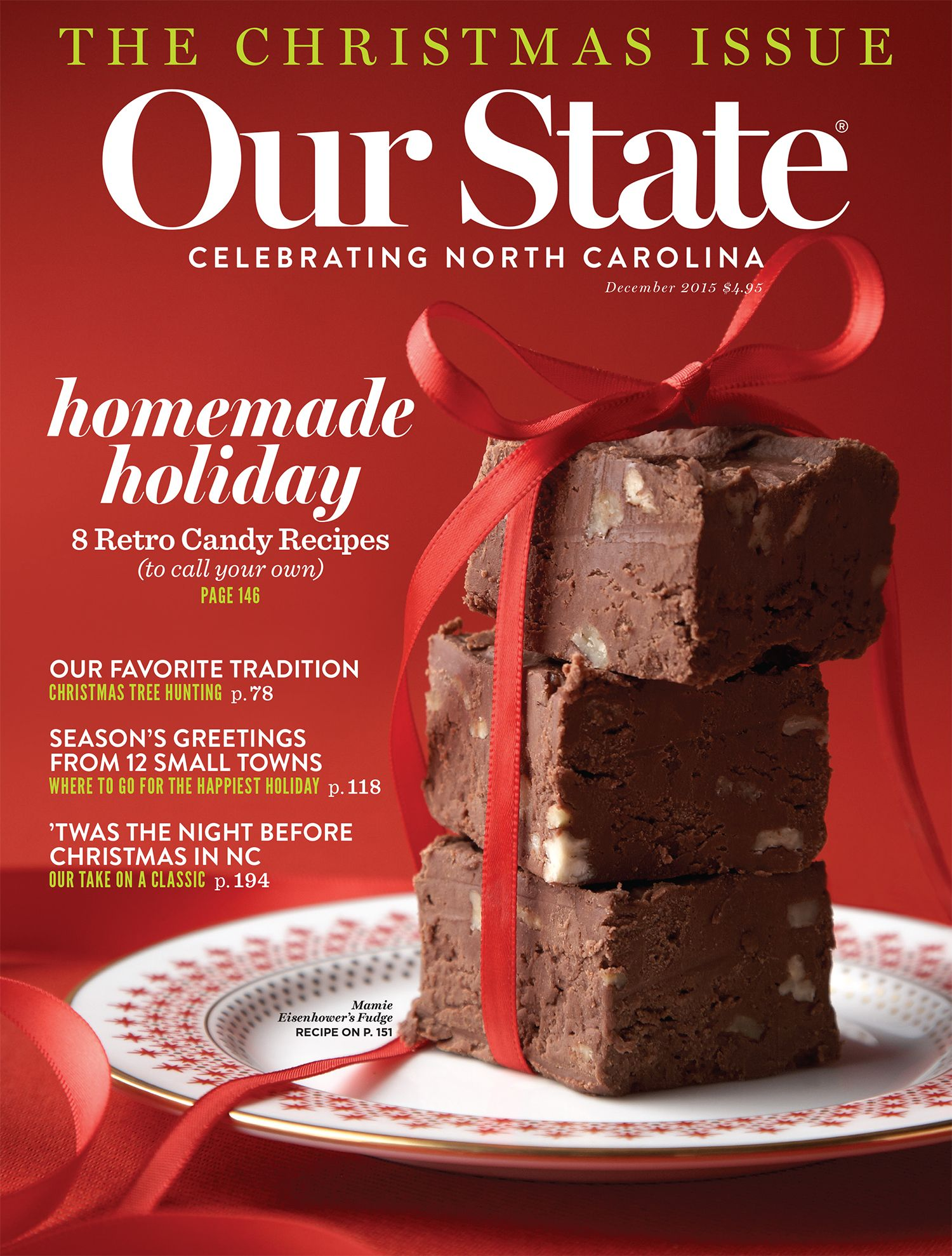 The December 2015 Issue Our State North Carolina Food Homemade Holiday Candy Recipes