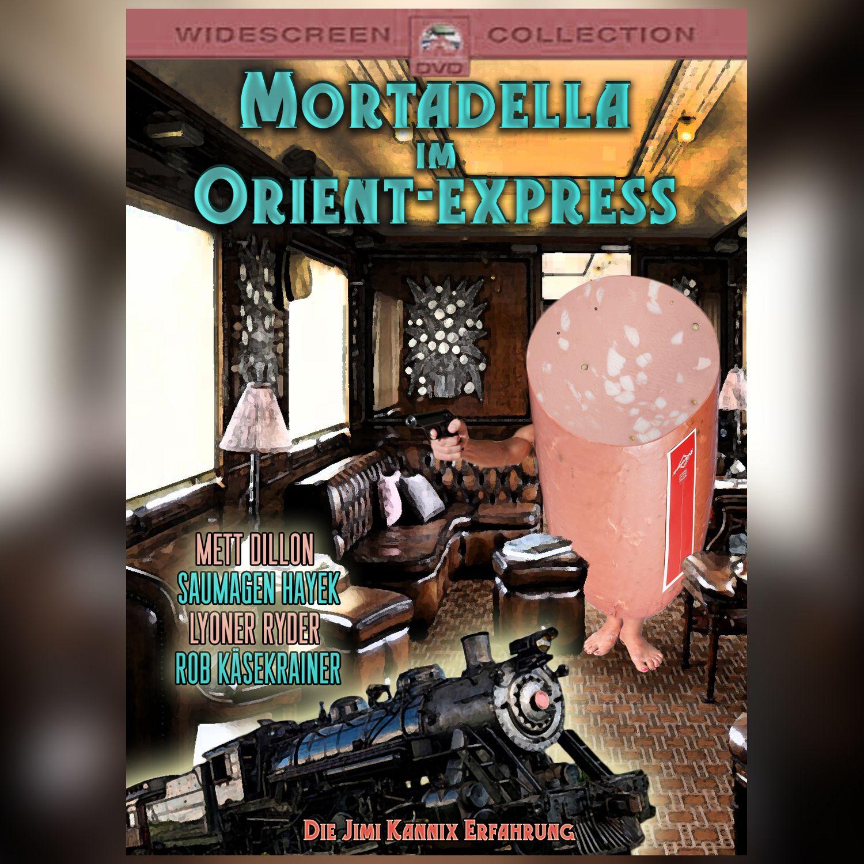 """""""Mortadella im Orient-Express"""" // Die Jimi Kannix Erfahrung ### Agatha Christie, Agatha Frisstdie, Lyoner Ryder, Mett Dillon, Mortadella im Orient-Express, Rob Käsekrainer, Saumagen Hayek"""