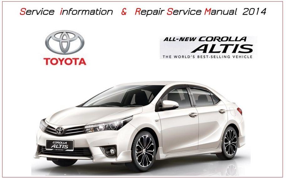 Toyota Corolla 2014 2012 Repair Service Manual Toyota Corolla 2010 Repair Service Manual Toyota Corolla Toyota Corolla 2010 Corolla