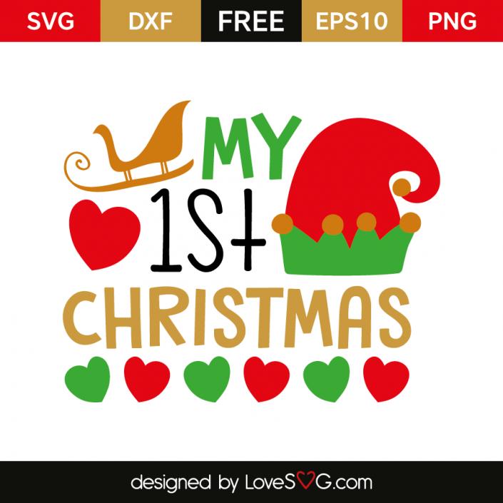 My 1st Christmas Lovesvg Com Christmas Svg Files 1st Christmas My First Christmas