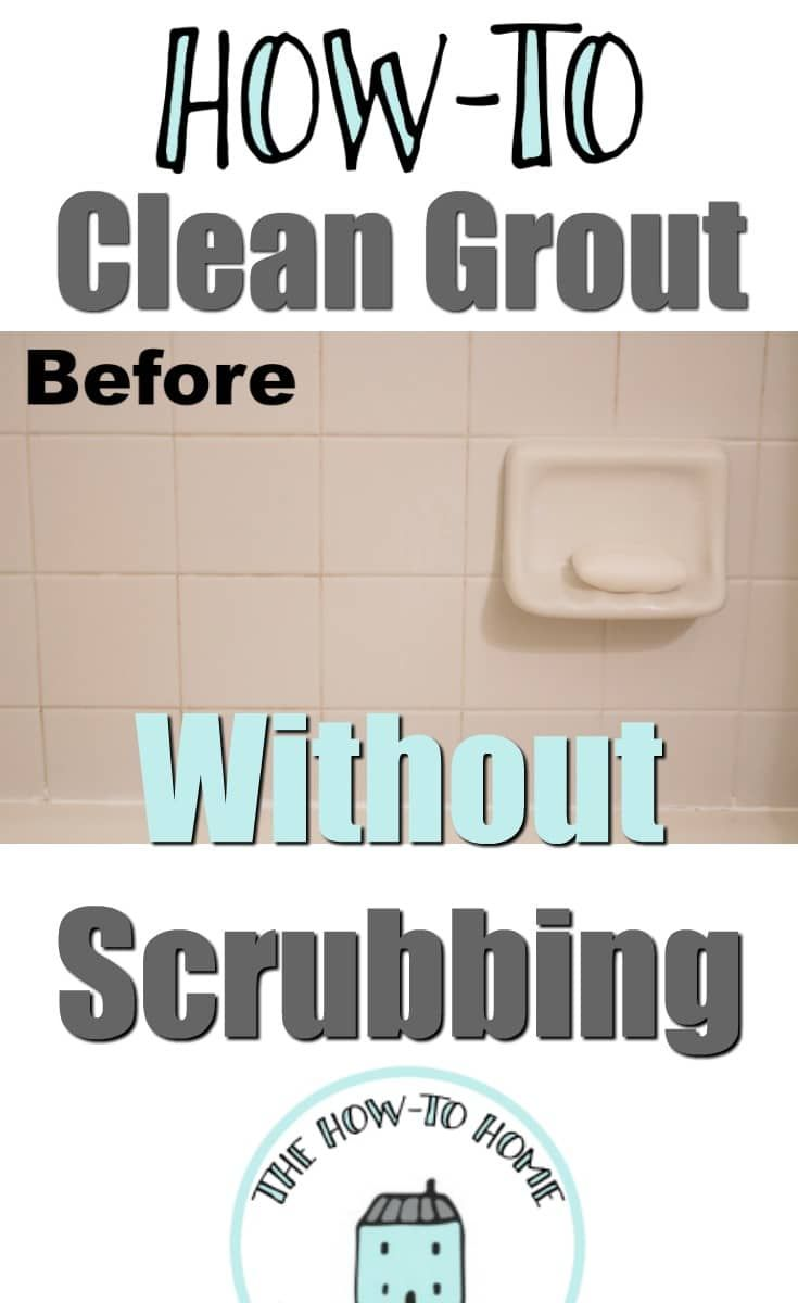 The Easiest Way To Clean And Whiten Grout Without Scrubbing Grout Cleaner Clean Bathroom