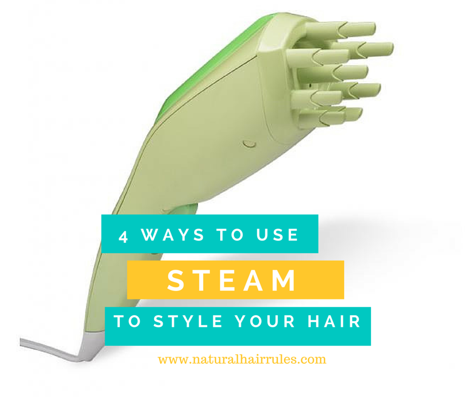 4 Ways You Can Use Steam To Style Your Natural Hair