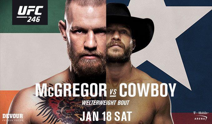 Ufc 246 Mcgregor Vs Cowboy Wyniki Na Zywo Fight24 Pl Mma I K 1 Ufc In 2020 Ufc Donald Cowboy Cerrone Conor Mcgregor Fight