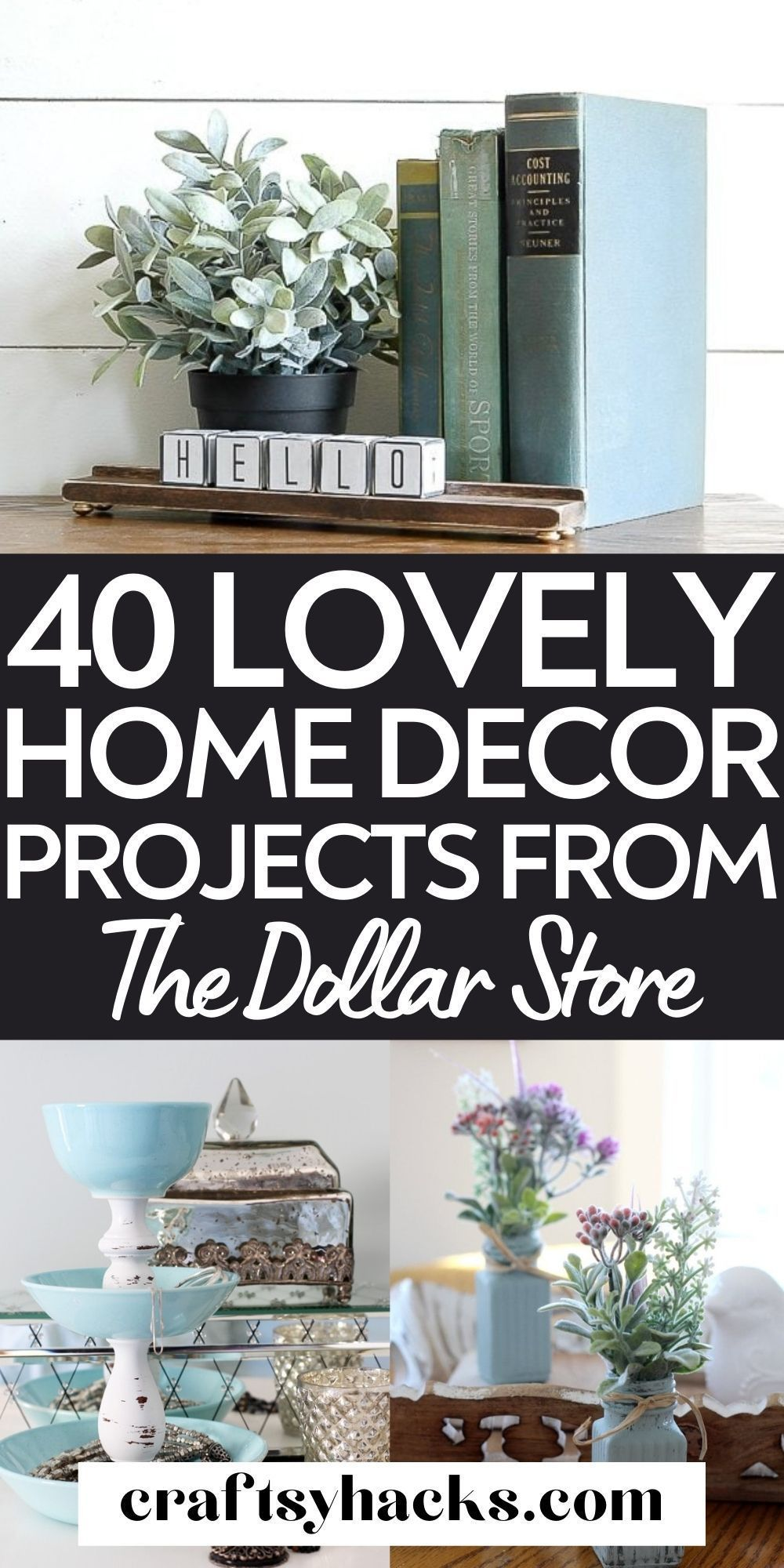 40 Dollar Store Home Decor Projects In 2021 Easy Diy Decor Diy Home Decor Projects Inexpensive Decor