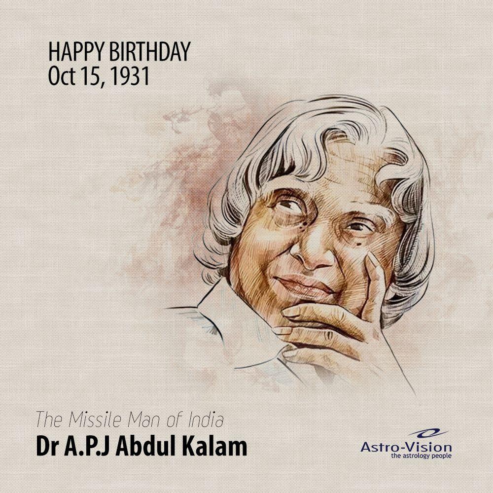 Birth Aniversary Of Dr A P J Abdul Kalam Oct 15th Happy Birthday Wishes Abdul Kalam Animals Beautiful