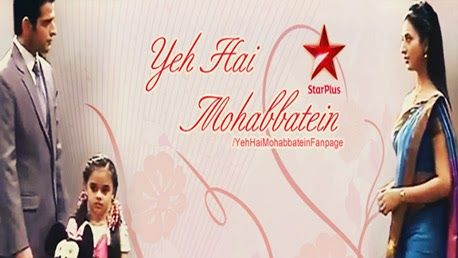 Yeh Hai Mohabbatein 26th June 2014 Written Update Written ...