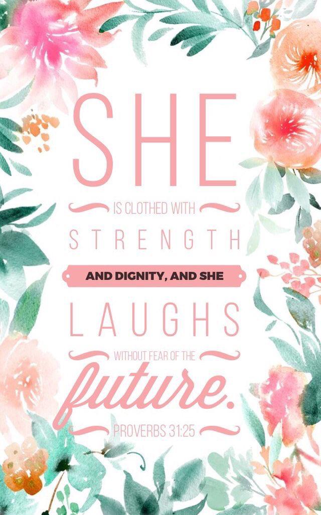 Love Verse Wallpaper : Bible verse iPhone wallpaper// Proverbs 31:25-26 Wallpapers Pinterest Proverbs 31 25 ...