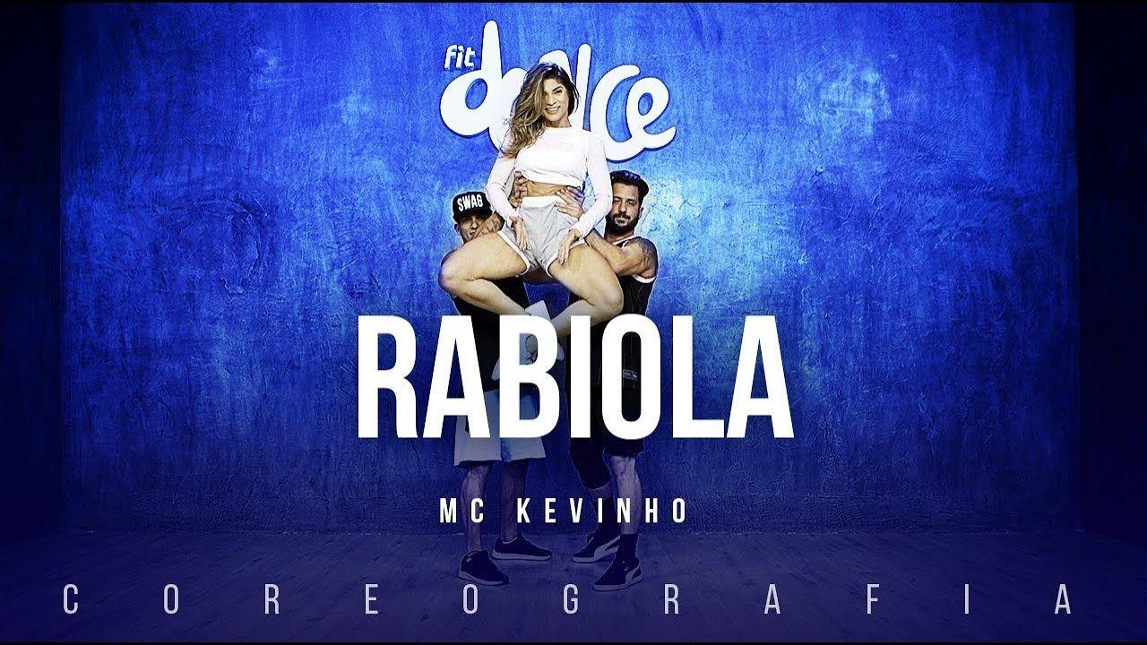 Rabiola Mc Kevinho Fitdance Tv Coreografia Dance Video Mc