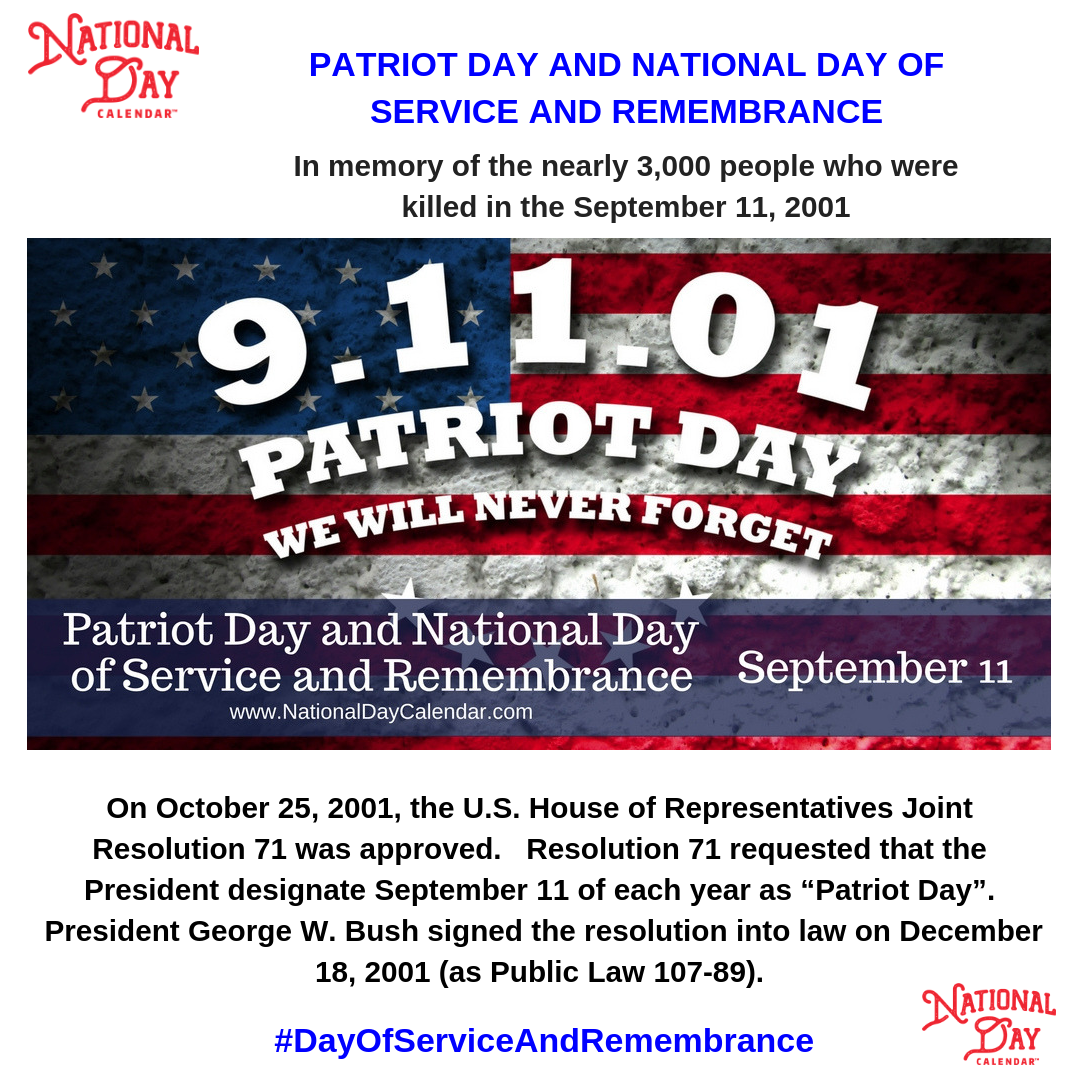Patriot Day And National Day Of Service And Remembrance September 11 National Day Calendar National Day Calendar Patriots Day Day