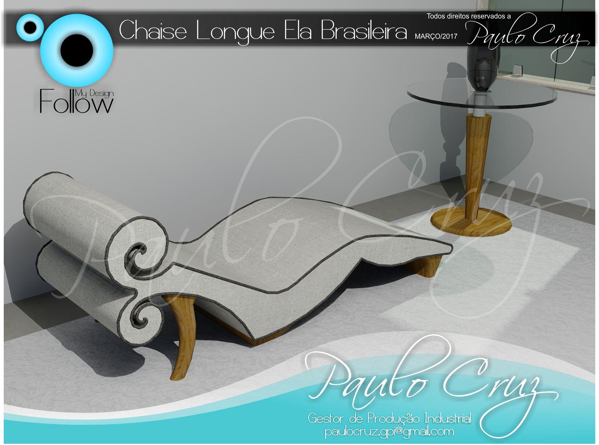 """Móvel Conceito - Chaise Longue """"Ela Brasileira"""". Design: Paulo Cruz - Março/2017. #design #designmobiliário #indústriamoveleira"""