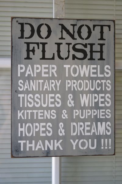 Bathroom Signs Septic Systems do not flush, septic system rules sign, bathroom rules decor, 9x12