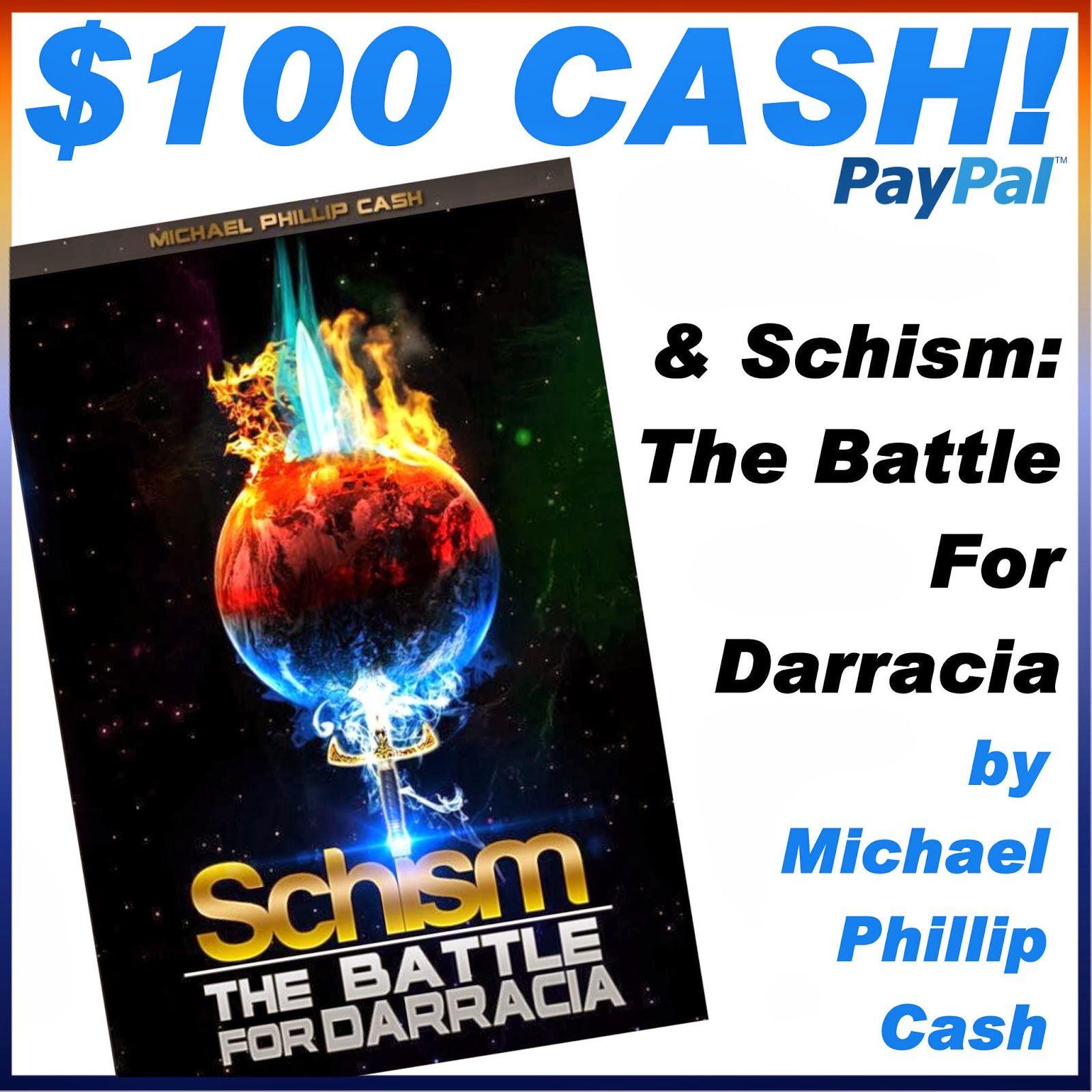 Enter To Win 100 Cash Schism From Author Michael Phillip Cash