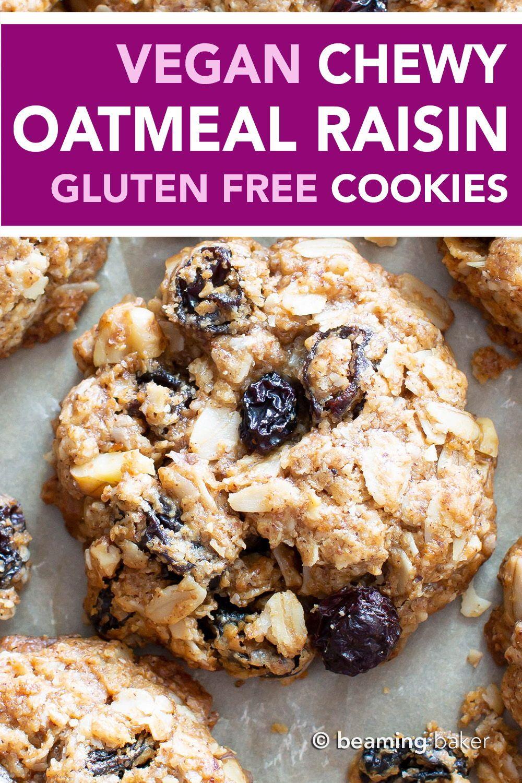 Amazing Chewy Vegan Oatmeal Raisin Cookies Gluten Free Vegan Oatmeal Raisin Cookies Oatmeal Raisin Cookies Healthy Oatmeal Raisin Cookies Chewy
