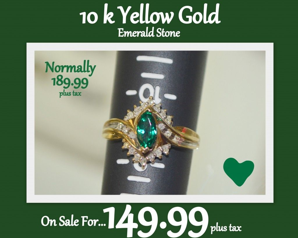 People's Choice Cash and Pawn/Jewelry...... Great deal on a 10k Gold Ring With and Emerald Diamond for 149.99 tax included that is normally 189.99 plus tax. Sizing is included.