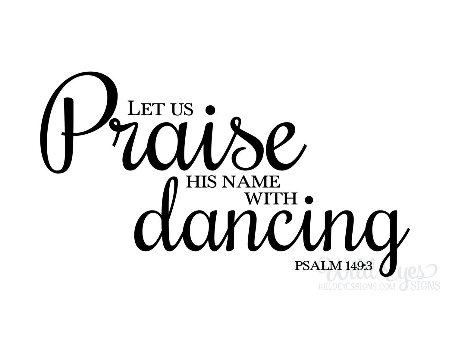 Psalm 149 3 Let Us Praise His Name With Dancing Vinyl