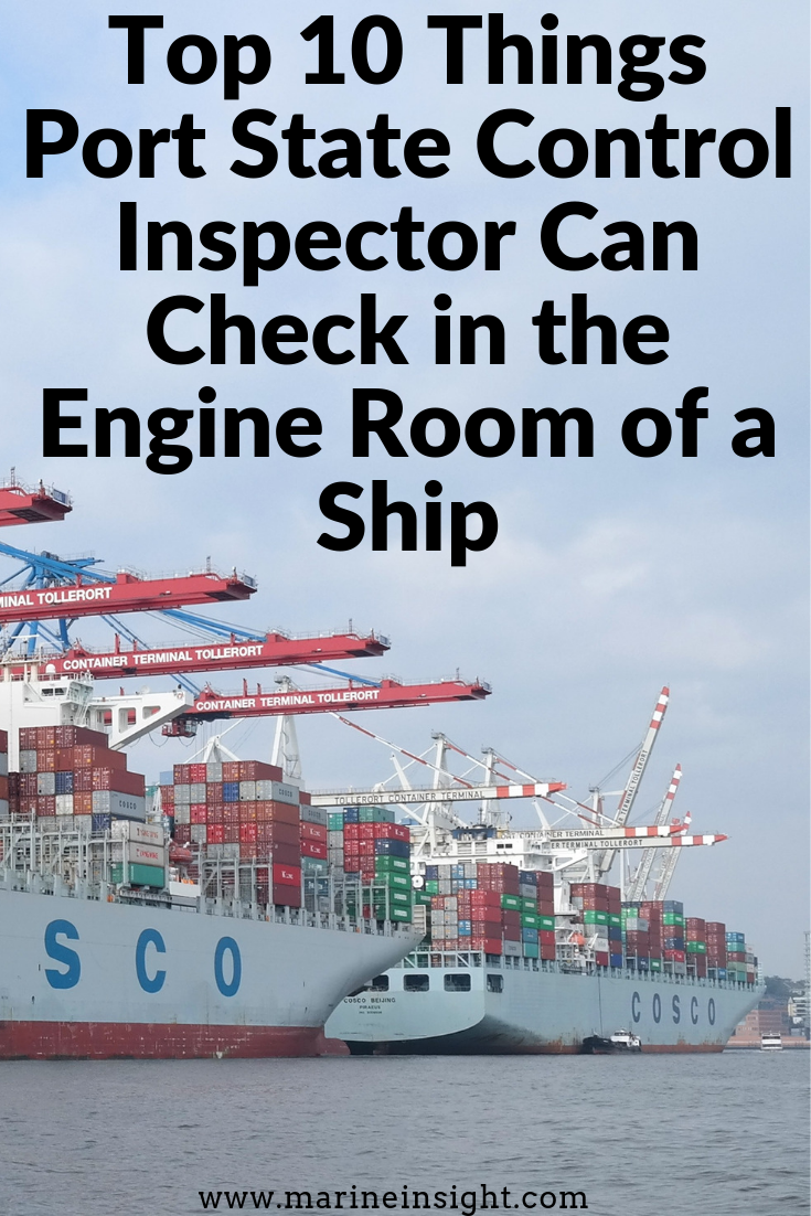 Cargo Ship Engine Room: Top 10 Things Port State Control Inspector Can Check In