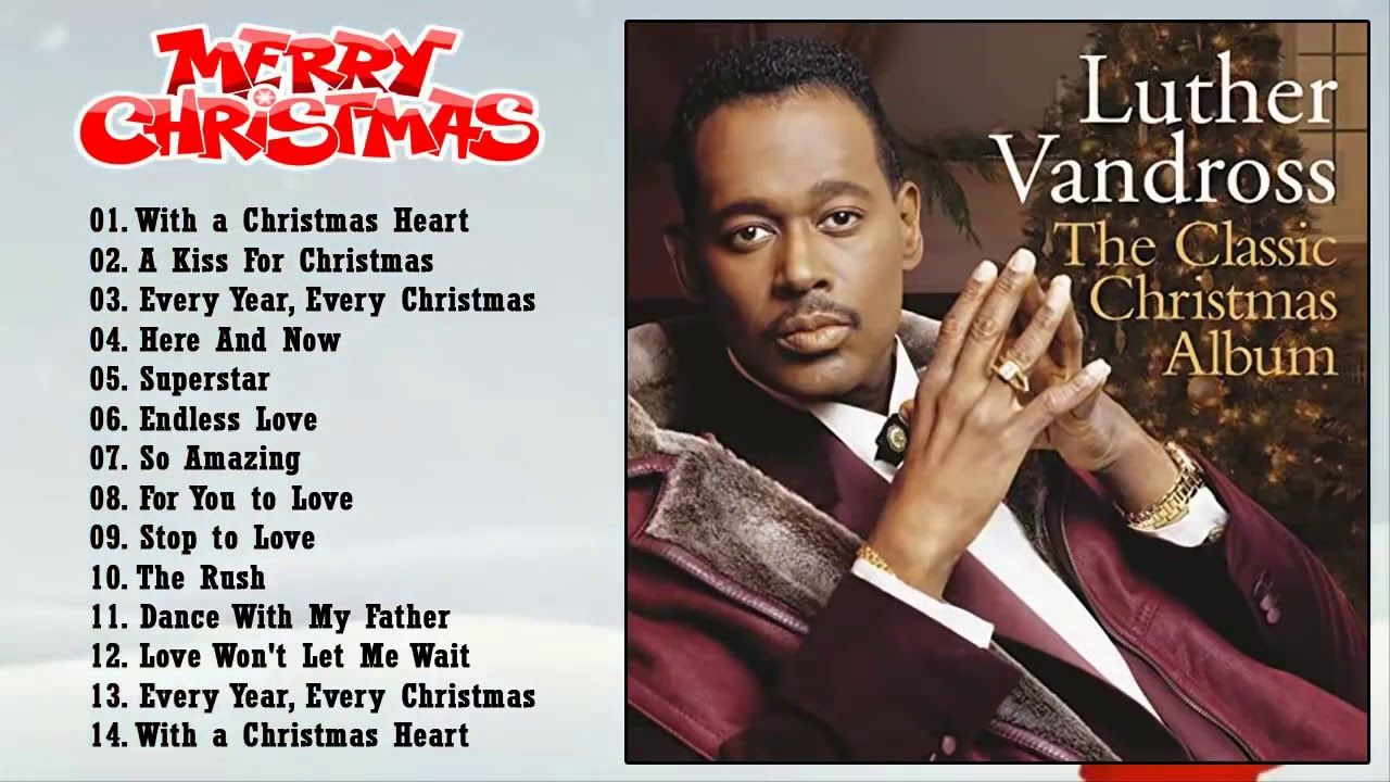Christmas At Luther 2020 Dates Luther Vandross Christmas Song 2020   Luther Vandross Full Album