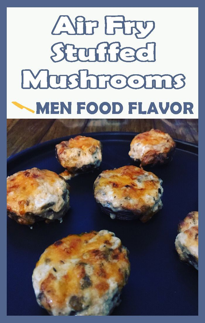 Air Fry Stuffed Mushrooms
