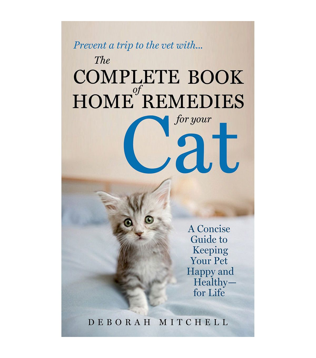 Deborah Mitchell Home Remedies For Your Cat Book Home Remedies Natural Home Remedies Cat Care Tips