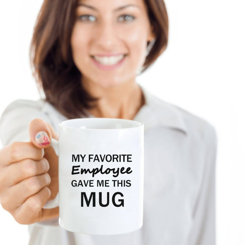 Photo of Boss Mug, My Favorite Employee Gave Me This Mug, Employer Coffee Mug, Boss Cup, Boss Tea Cup, Boss Present, Boss Gifts, Office Joke Gift
