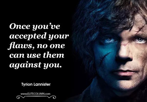 Tyrion Lannister Quotes Check Out Below Link To View The Collective List Of Tyrion Lannister