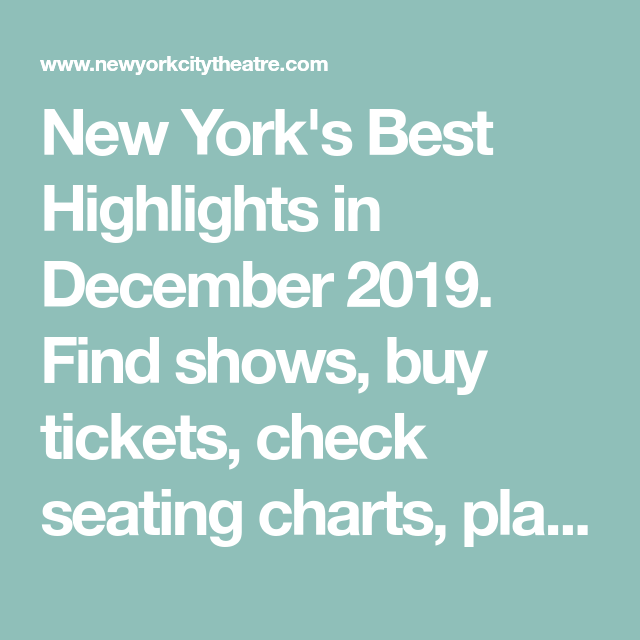 Best Broadway Shows in New York City NYC in January 2021 Tickets Info Reviews Videos and more