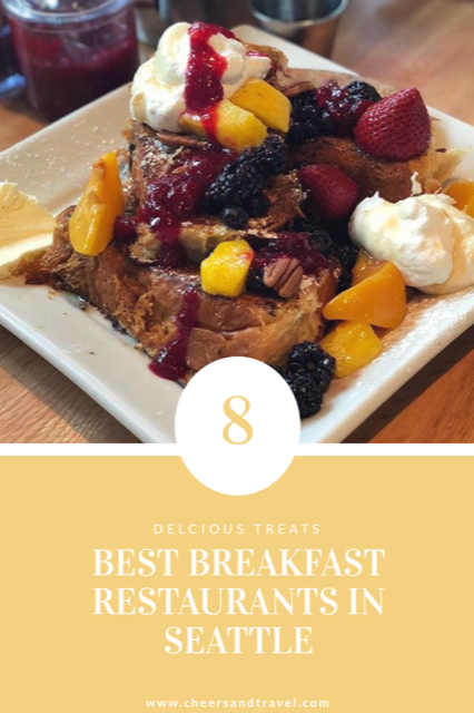 Enjoy A Delicious Breakfast Every Day Of The Week With This Guide Around Seattle In Search Best Spot For You
