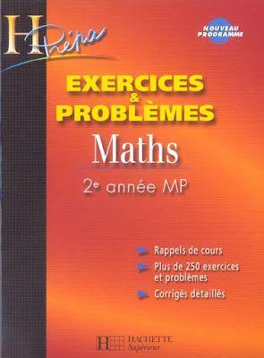 Livre Maths Exercices Et Problemes Hprepa 2eme Annee Mp Pdf Bibliotheque Scientifique Math 2 Math Education