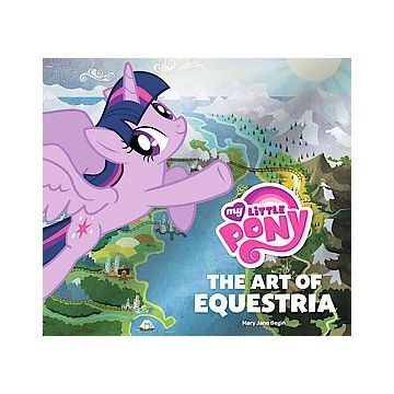 My Little Pony : The Art of Equestria (Hardcover)