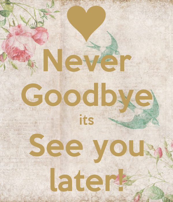 its not a goodbye quote google search