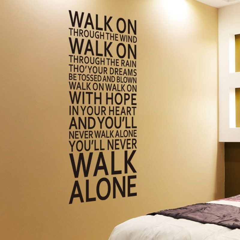 You Ll Never Walk Alone Wall Stickers Liverpool Words Lfc Art Wall Stickers Home Decor Inspirational Quotes Wall Art Wall Stickers Room