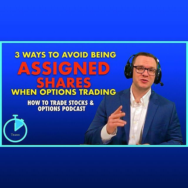 What are 3 ways to avoid being assigned shares when trading options