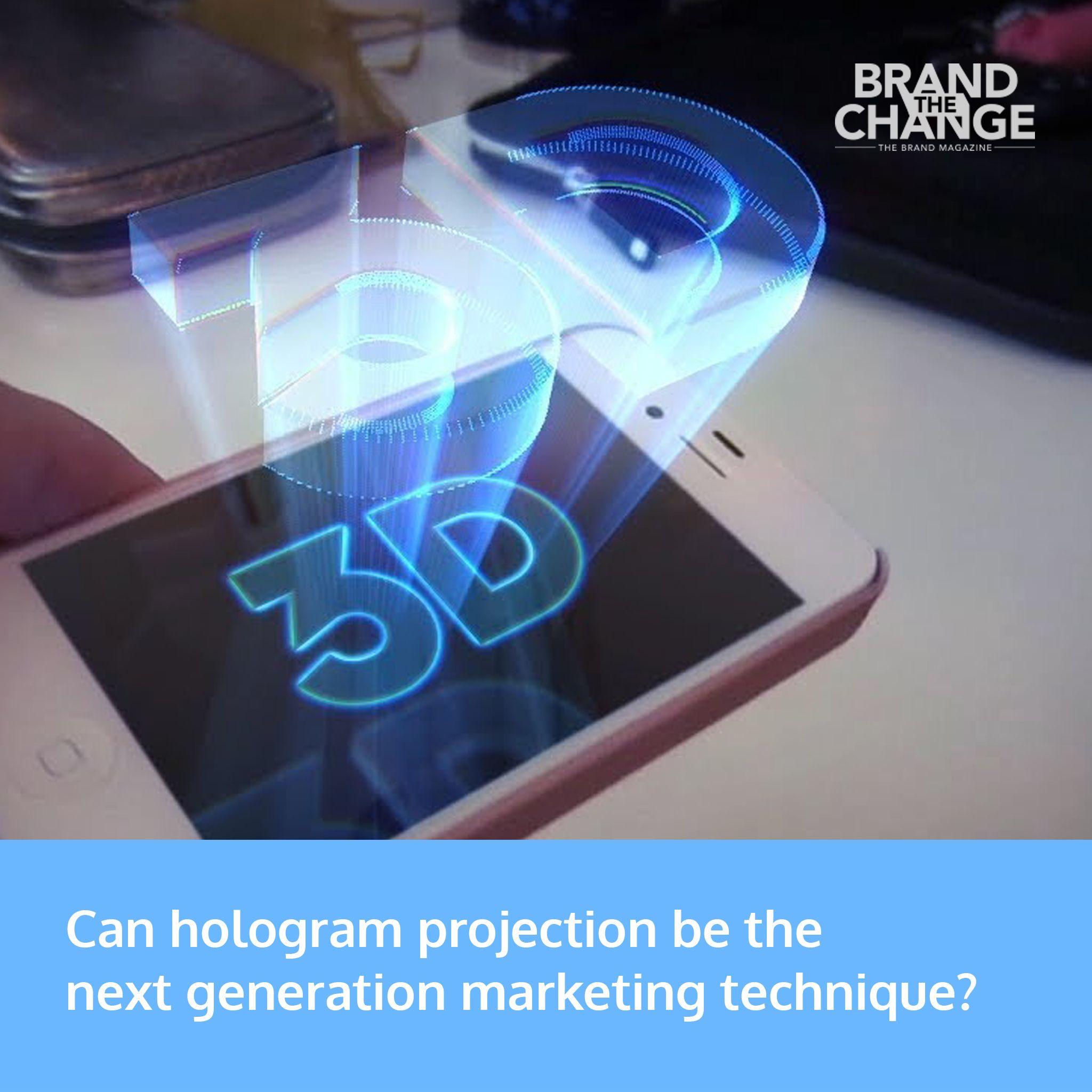 Can Hologram Projection Be The Next Generation Marketing Technique Digitaltechnology Hologram Futuretech Hologram Projection Marketing Techniques Hologram