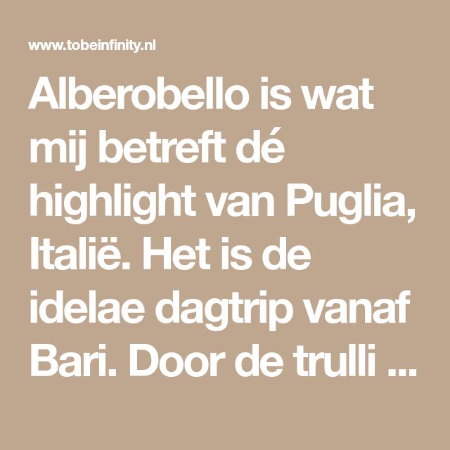 De 8 beste bezienswaardigheden van Alberobello