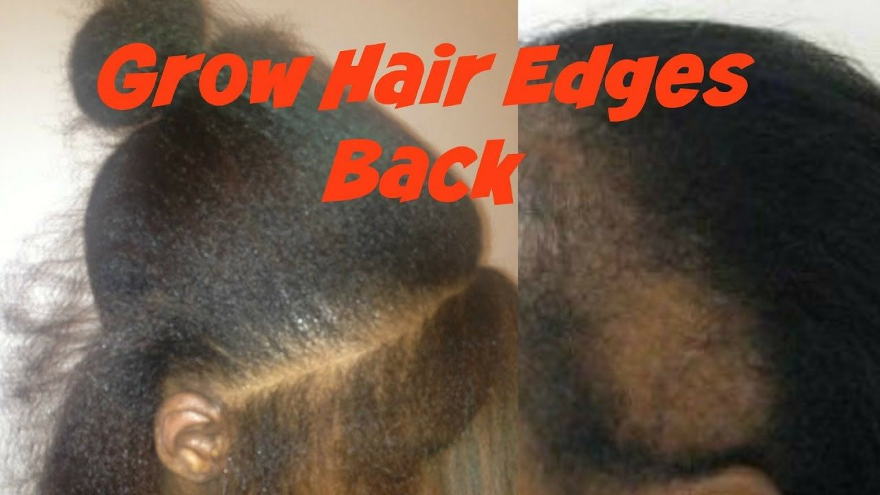 HOW TO GROW YOUR EDGES FASTYVONNE JACK Regrow edges